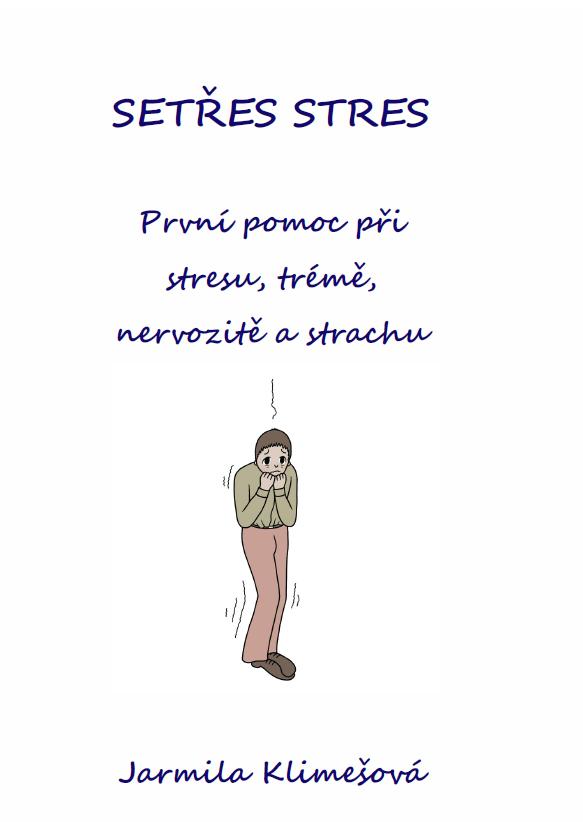 eBook Zdarma ke stažení: První pomoc při stresu, trémě, nervozitě